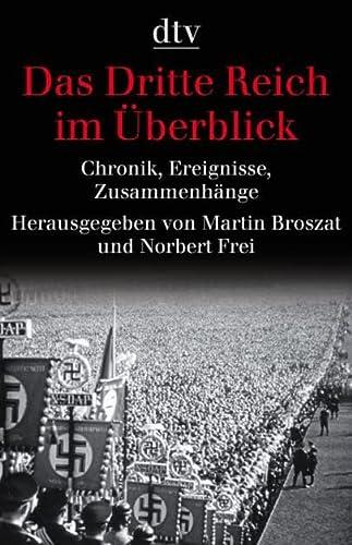 9783423344029: Das Dritte Reich im Überblick: Chronik, Ereignisse, Zusammenhänge