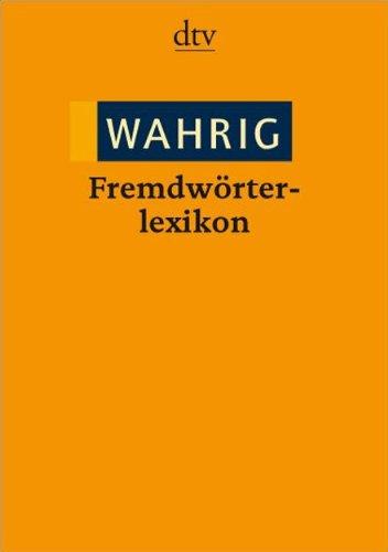 9783423344364: WAHRIG Fremdwörterlexikon