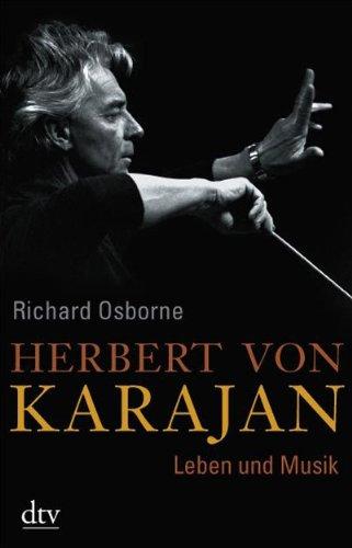 9783423344777: Herbert von Karajan: Leben und Musik