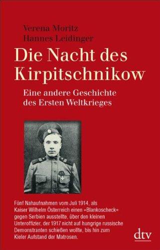 9783423345132: Die Nacht des Kirpitschnikow: Eine andere Geschichte des Ersten Weltkriegs