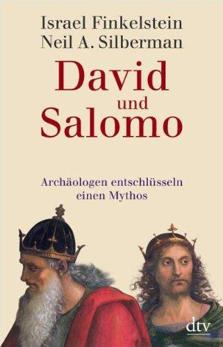 9783423345422: David und Salomo: Archäologen entschlüsseln einen Mythos