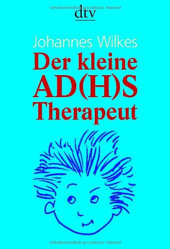 9783423345545: Der kleine AD(H)S-Therapeut