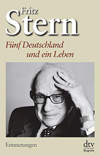 9783423345613: Fünf Deutschland und ein Leben: Erinnerungen