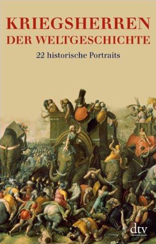 9783423345781: Kriegsherren der Weltgeschichte: Historische Portraits