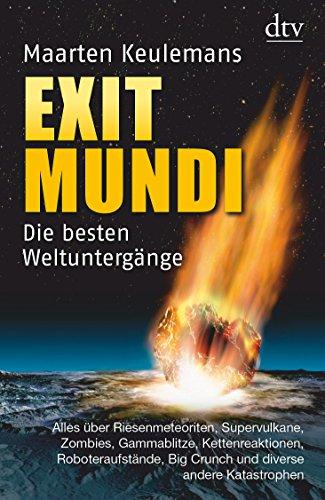 9783423346177: Exit Mundi: Die besten Weltuntergänge