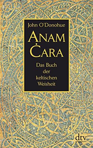 9783423346399: Anam Cara: Das Buch der keltischen Weisheit
