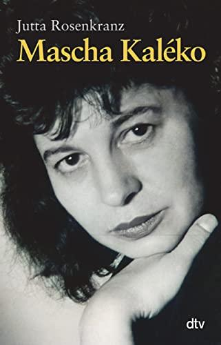 Mascha Kal�ko: Biografie - Rosenkranz, Jutta