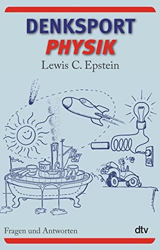 9783423346825: Denksport-Physik