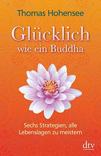 9783423347372: Glücklich wie ein Buddha