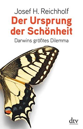9783423347679: Der Ursprung der Schönheit: Darwins größtes Dilemma
