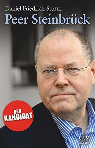 9783423347877: Peer Steinbrück: Der Kandidat