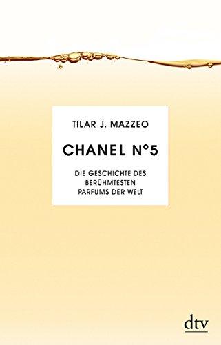 9783423348171: Chanel No. 5: Die Geschichte des berühmesten Parfums der Welt