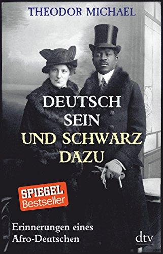 9783423348577: Deutsch sein und schwarz dazu: Erinnerungen eines Afro-Deutschen