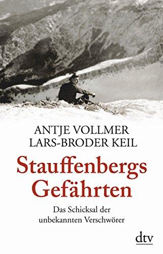9783423348591: Stauffenbergs Gefährten: Das Schicksal der unbekannten Verschwörer