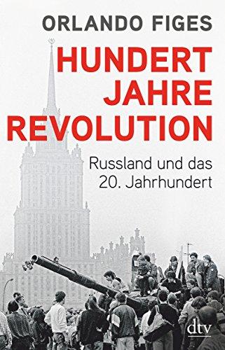 9783423349154: Hundert Jahre Revolution: Russland und das 20. Jahrhundert