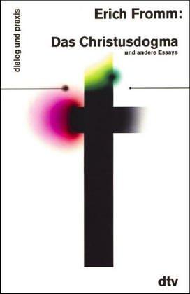 9783423350075: Das Christusdogma und andere Essays