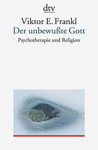 9783423350587: Der unbewußte Gott. Psychotherapie und Religion.