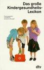 9783423360074: Das grosse Kinder-Gesundheitslexikon