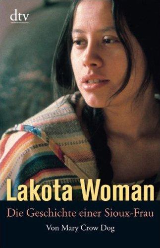 analysis of lakota woman by mary brave bird and richard erdoes Lakota woman (audio download): mary crow dog, richard erdoes, emily durante, audible studios: amazoncomau: audible_au.
