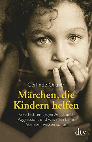 9783423361071: Märchen, die Kindern helfen.