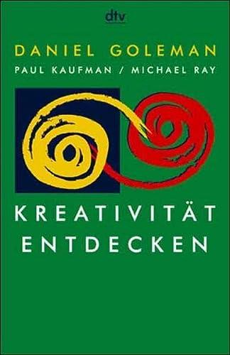 Kreativität entdecken. (3423361360) by Daniel Goleman; Paul Kaufman; Michael Ray
