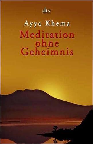 9783423361385: Meditation ohne Geheimnis