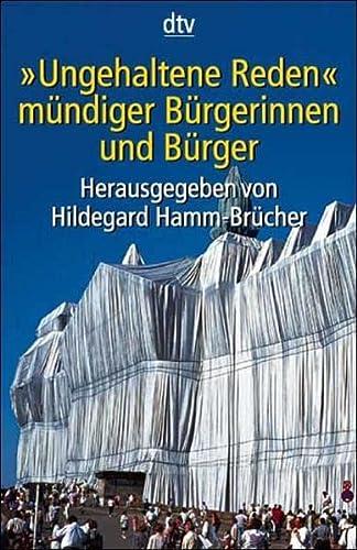 Ungehaltene Reden mündiger Bürgerinnen und Bürger - Hildegard Hamm-Brücher