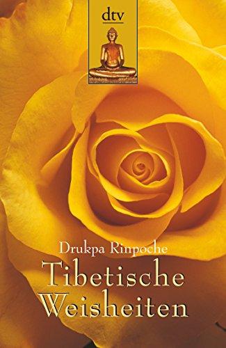 9783423361439: Tibetische Weisheiten: Lebensweisheiten eines tibetischen Meditationsmeisters
