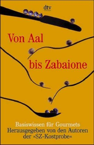 Von Aal bis Zabaione