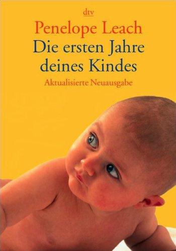 9783423362320: Die ersten Jahre deines Kindes.