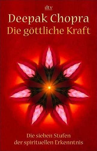9783423362726: Die göttliche Kraft . Die sieben Stufen der spirituellen Erkenntnis .