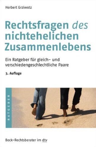 9783423506137: Rechtsfragen des nichtehelichen Zusammenlebens: Ein Ratgeber f�r gleich- und verschiedengeschlechtliche Paare