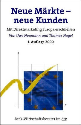 9783423508377: Neue Märkte - neue Kunden. Mit Direktmarketing Europa erschließen.