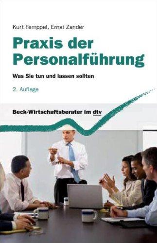 9783423508414: Praxis der Personalführung. Was Sie tun und lassen sollten.