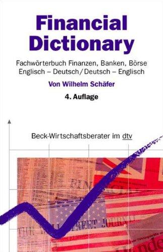 9783423508865: Financial Dictionary. Englisch - Deutsch/Deutsch - Englisch: Fachw�rterbuch Finanzen, Banken, B�rse