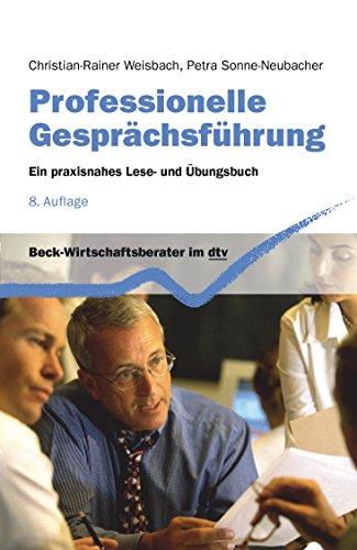 9783423509367: Professionelle Gesprächsführung: Ein praxisnahes Lese- und Übungsbuch