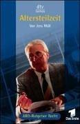 9783423580243: Altersteilzeit: Das Buch zur Fernsehserie ARD-Ratgeber Recht