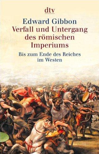 9783423590624: Verfall und Untergang des Römischen Imperiums. (6 Bde.): Bis zum Ende des Reiches im Westen