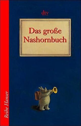 9783423620543: Das grosse Nashornbuch