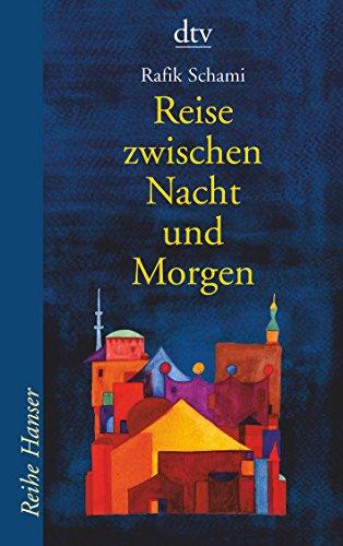 9783423620833: Reise zwischen Nacht und Morgen.