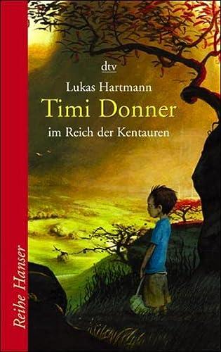 9783423621076: Timi Donner im Reich der Kentauren.