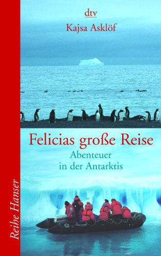 9783423621601: Felicias große Reise