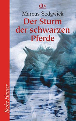 9783423622615: Der Sturm der schwarzen Pferde