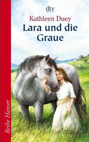 9783423622707: Lara und die Graue
