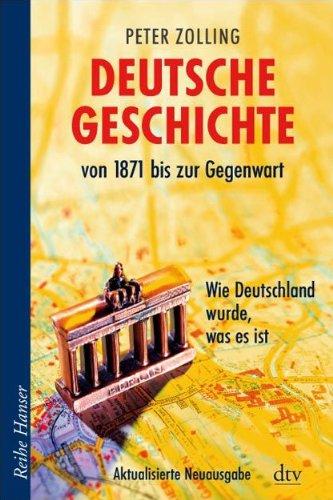 9783423623346: Deutsche Geschichte von 1871 bis zur Gegenwart: Wie Deutschland wurde, was es ist