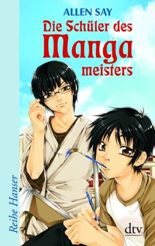 9783423623636: Die Schüler des Mangameisters