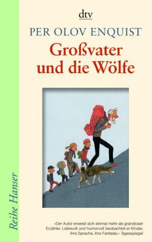 Großvater und die Wölfe: Enquist, Per Olov