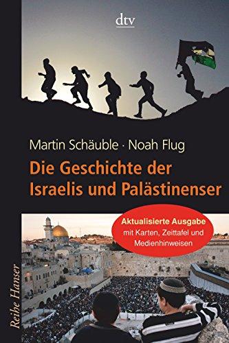 9783423625593: Die Geschichte der Israelis und Palästinenser