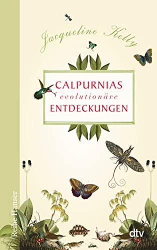 9783423625982: Calpurnias (r)evolutionäre Entdeckungen