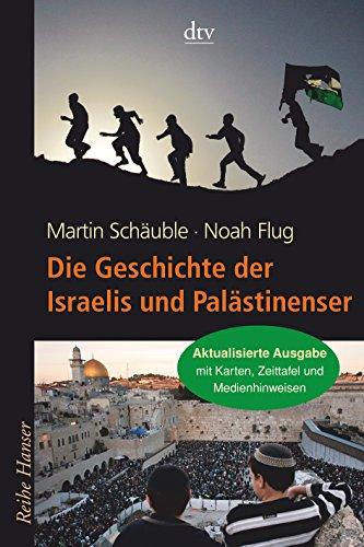 9783423626316: Die Geschichte der Israelis und Palästinenser